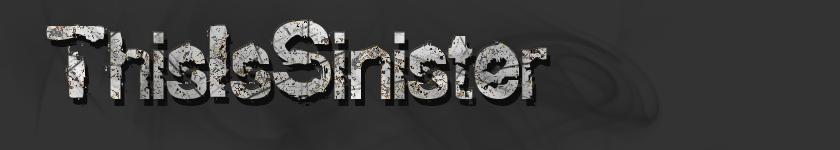 ThisIsSinister