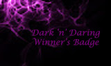 04/2017 Winner at Dark 'n' Daring Challenges