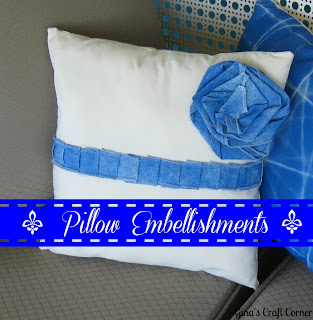 http://ginascraftcorner.blogspot.com/search?q=pillow+embellishment