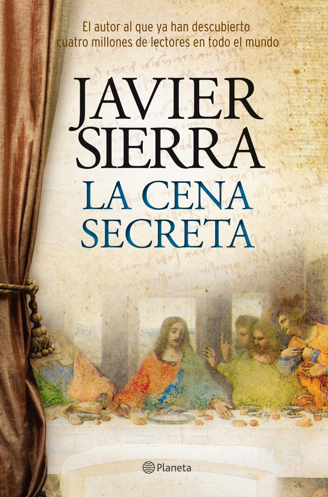 La cena secreta  Autor: Javier Sierra