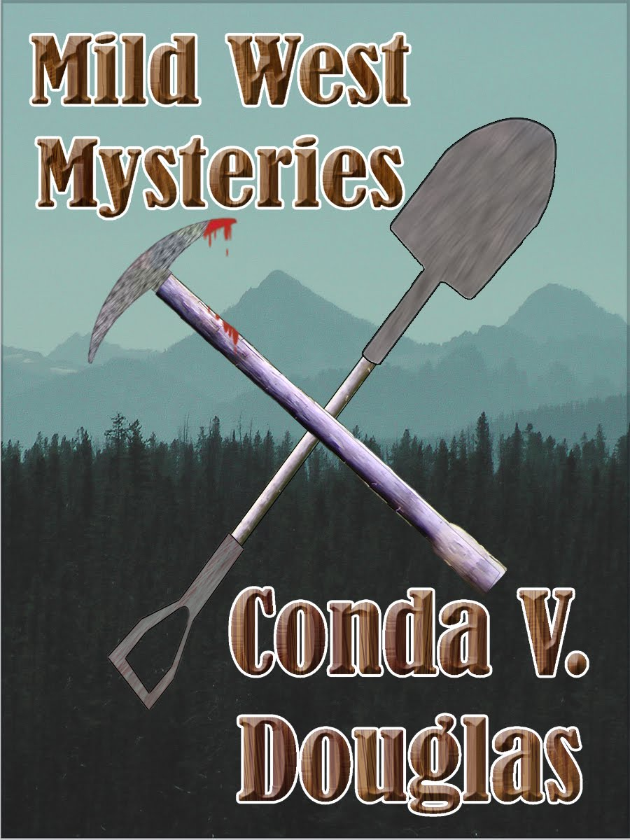 Mild West Mysteries: 13 Idaho Tales of Murder and Mayhem