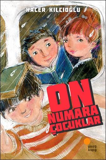 On Numara Çocuklar / Hacer Kılcıoğlu (Günışığı Kitaplığı)