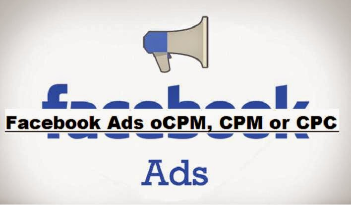 How Should Pay For My Facebook Ads oCPM, CPM or CPC image photo