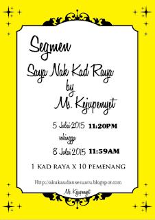 http://akukaudansesuatu.blogspot.com/2015/07/segmen-kad-raya-by-ms-kejupenyet.html