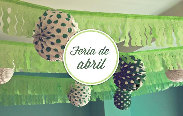 Feria de abril en casa - farolillos verdes