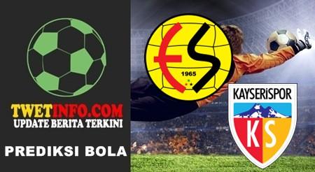 Prediksi Eskisehirspor vs Kayserispor