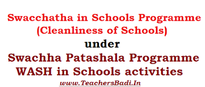 Swacchatha in Schools, Cleanliness of Schools, Swachh Patashala