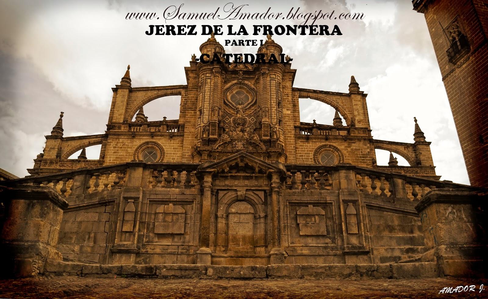 Jerez de la frontera c diz parte i catedral for En jerez de la frontera