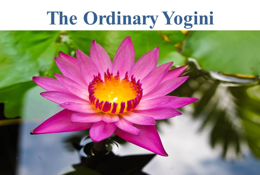 The Ordinary Yogini