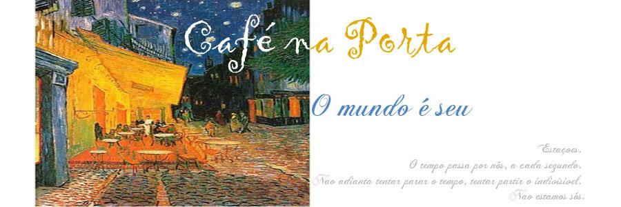 Café na Porta.
