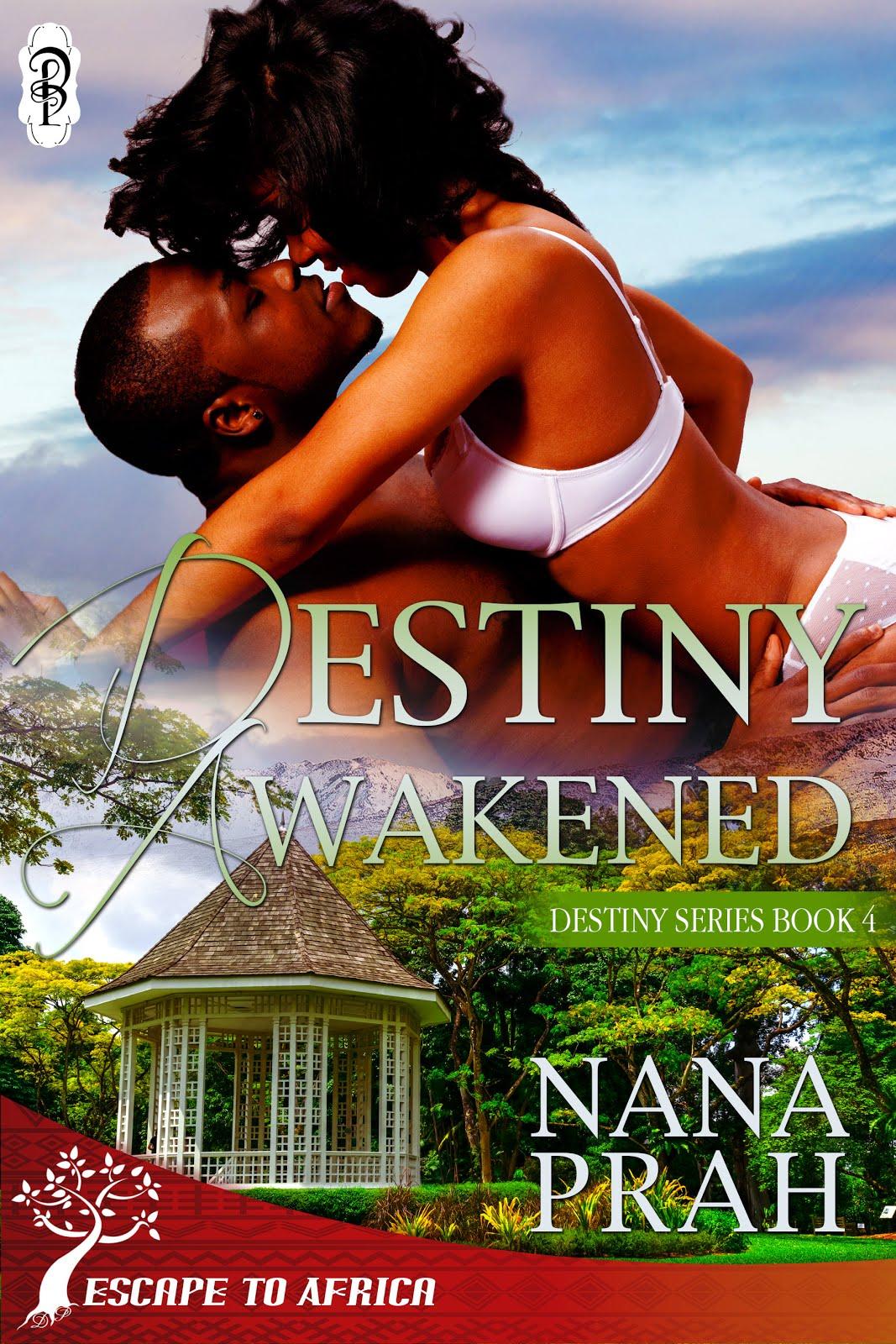 Destiny Awakened by Nana Prah