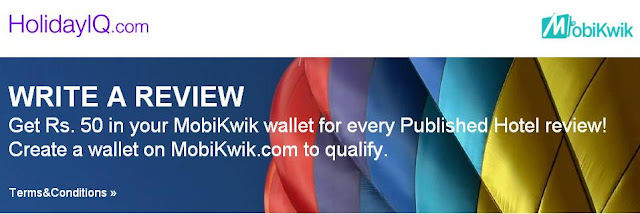 Write a Hotel reviews at Holiday iq and get 500 Rs in your mobikwik wallet,Each user can avail this offer only for one time,To avail this offer just visit the target page link and select from amongst the respective options,signup and submit your review, you will get Free 500 Rs in your Mobikwik wallet offer for successfully approved review.
