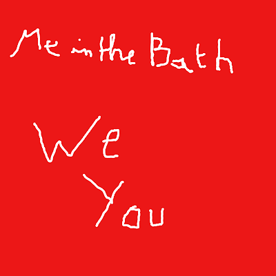 Me In The Bath - We You (2012)