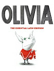 Olivia, the essential Latin edition