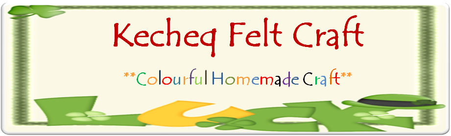 Kecheq Felt Craft