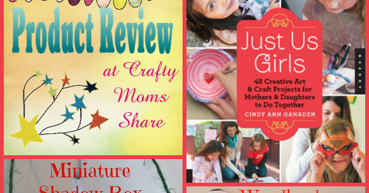 crafty moms share just us girls book review mother. Black Bedroom Furniture Sets. Home Design Ideas