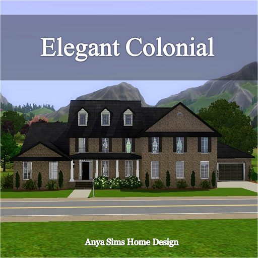 My sims 3 blog elegant colonial by anya - Elegant colonial architectural designs ...