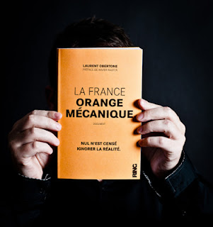 La France Orange Mécanique de Laurent Obertone