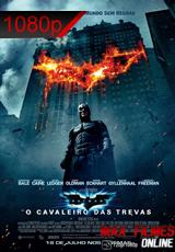 Assistir Filme Batman O Cavaleiro das Trevas Dublado Online 1080p HD