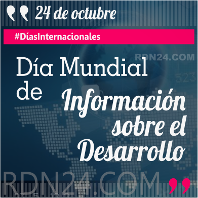 Día de Mundial de Información sobre el Desarrollo #DíasInternacionales