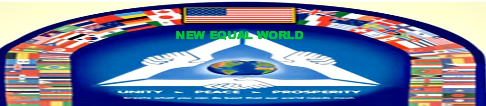 NEW EQUAL WORLD