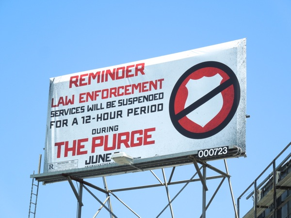 Purge Law enforcement billboard