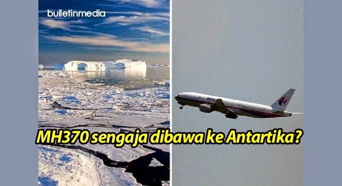 MH370 Sengaja dilencongkan oleh seseorang yang berada di dalam kokpit ke Antartika