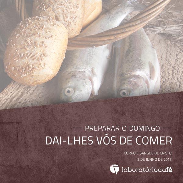 Corpo e Sangue de Jesus Cristo: pães e peixes