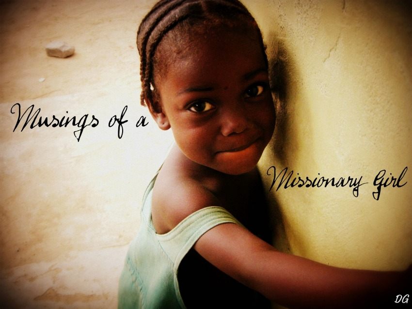 Musings of a Missionary Girl