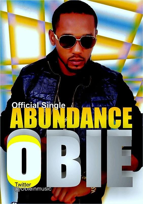 OBIE - ABUNDANCE @obieinmusic