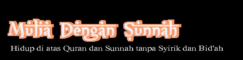 Mulia dengan Sunnah