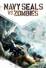 Navy Seals vs Zombies (2015) BDRip Subtitulados