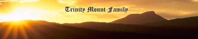 Trinity Mount Family