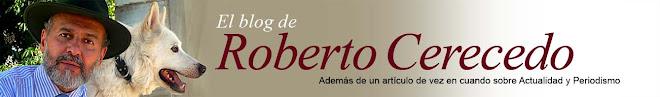 El blog de Roberto Cerecedo
