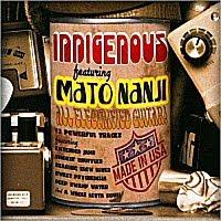 Indigenous - Indigenous Featuring Mato Nanji
