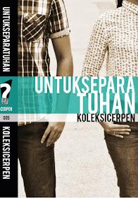 Antologi Cerpen 'UNTUK SEPARA TUHAN' terbitan Buku Hitam Press (Febuari 2013)