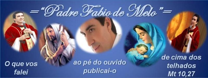 """""""Mensagens""""  Padre Fábio de Melo"""