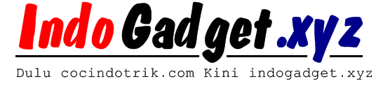 INDO GADGET | INFO TEKNOLOGI TERKINI