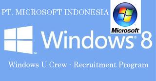 Lowongan Kerja 2013 Di Microsoft Indonesia : Windows U Crew Recruitment Area JaBoDeTaBek, Bandung & Yogyakarta