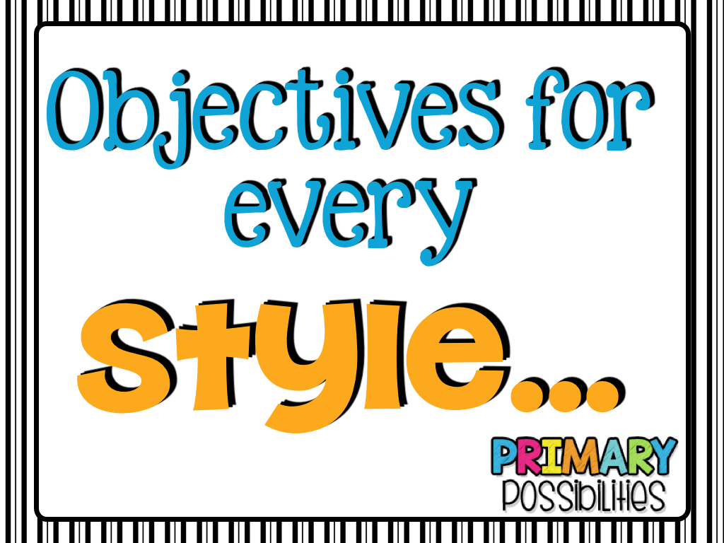 oh oh objectives primary possibilities bloglovin as i was preparing this post stephany and i decided we needed several different styles to show you the ones below are my learning objectives