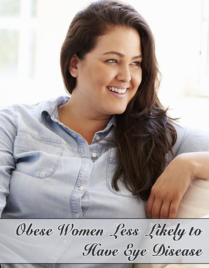 Obese Women Less Likely to Have Eye Disease
