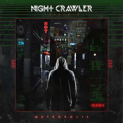 Nightcrawler - Metropolis