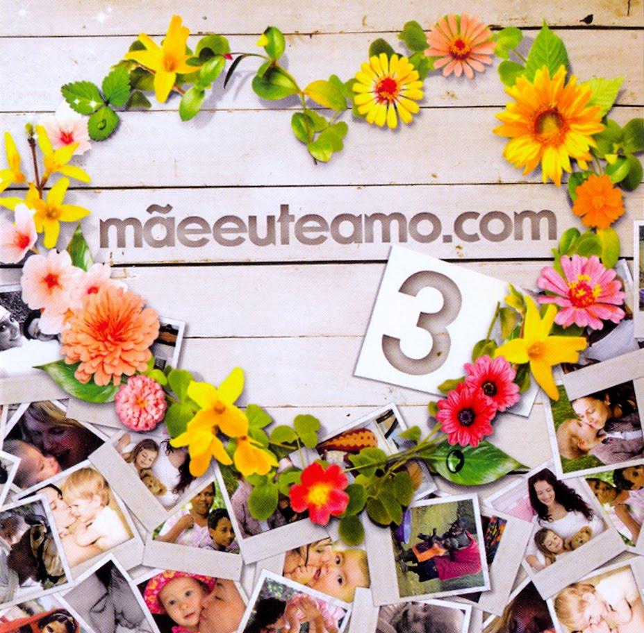 Mãeeuteamo.com Vol 3