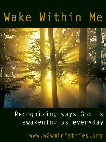 Wake Within Me: recognizing ways that God is awakening us every day
