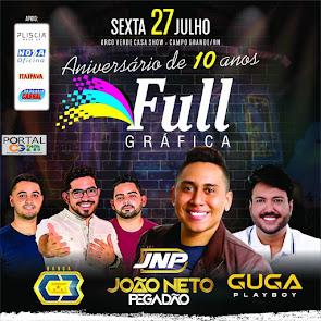 João Neto Pegadão, Guga Playboy e Banda C3 no Aniversário de 10 Anos da Full Gráfica em CG