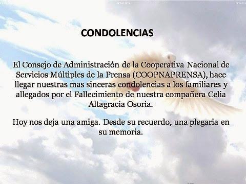 Por medio de la presente les informando la lamentable y repentina muerte periodista Celia Osoria