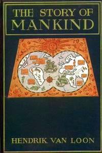 The Story of Mankind by Hendrik Van Loon