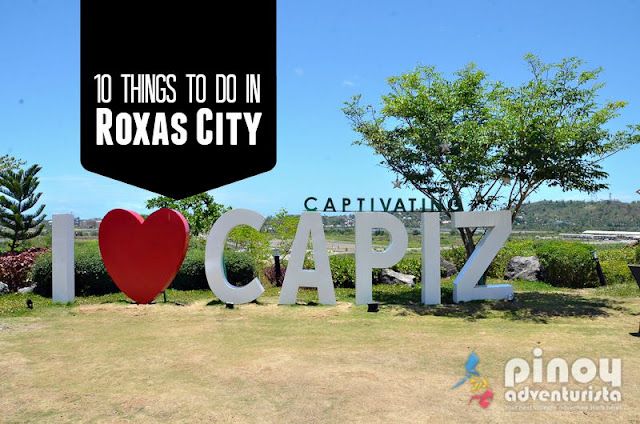 Things to do in Roxas City Capiz