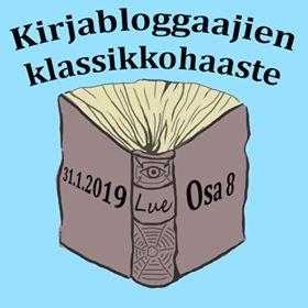 Kirjabloggaajien klassikkohaaste osa 8 31.1.2019