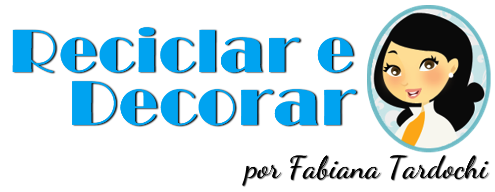 Reciclar e Decorar